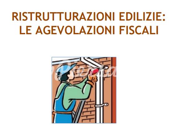 Ristrutturazioni edilizie la guida fiscale aggiornata for Agenzia delle entrate ristrutturazioni